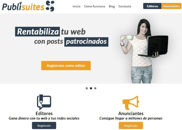 ¡Monetiza tu blog con Publisuites!