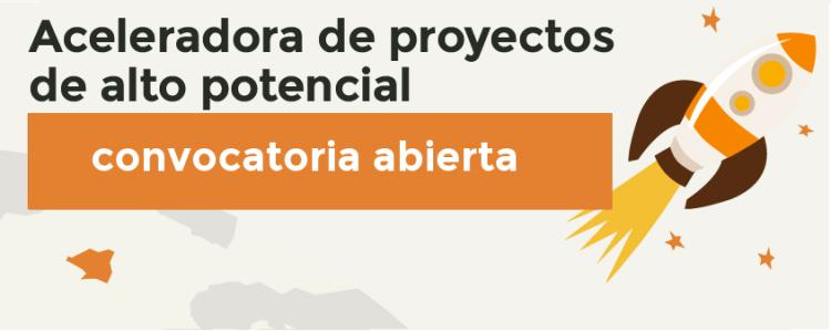 Aceleradora de proyectos de alto potencial